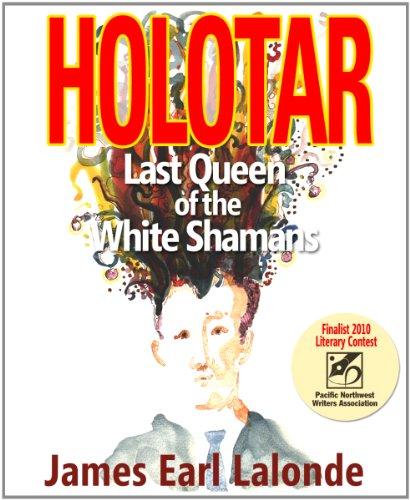 Holotar: Last Queen of the White Shamans (A Walter Winker Mind Googler Thriller)