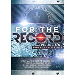 Glenn Beck Presents:  For The Record, Episode 1: Surveillance State