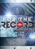For the Record, Episode 1: Surveillance State