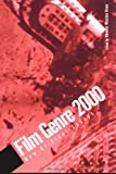 Film Genre 2000: New Critical Essays (SUNY series, Cultural Studies in Cinema/Video)