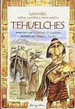 TEHUELCHES-Leyendas, mitos, cuentos ... (Spanish Edition)