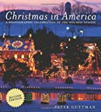 Christmas in America: A Photographic Celebration of the Holiday Season (Second Edition)
