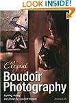 Elegant Boudoir Photography : Lightin...