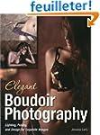 Elegant Boudoir Photography: Lighting...