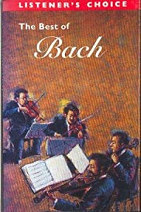 The Best of Bach - Listener's Choice - Volume 10