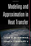 img - for Modeling and Approximation in Heat Transfer book / textbook / text book