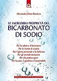 Le incredibili propriet� del bicarbonato di sodio (Salute e benessere)