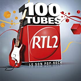 100 Tubes RTL2 [Explicit]