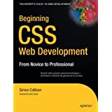 Beginning CSS Web Development: From Novice to Professionalby Simon Collison