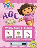 Dora the Explorer ABC (Write, Slide & Learn)