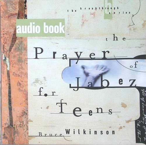 The Prayer of Jabez: Breaking Through to the Blessed Life (Breakthrough (Multnomah Audio))