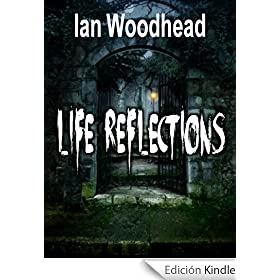 Life Reflections: A ghost story