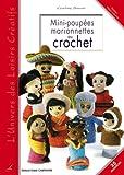 echange, troc Cendrine Armani - Mini-poupées Marionnettes au crochet