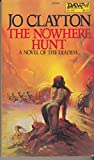 The Nowhere Hunt (Novel of the Diadem, #6) (0879976659) by Clayton, Jo