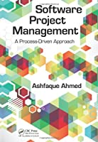 Software Project Management: A Process-Driven Approach Front Cover