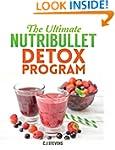 The Ultimate Nutribullet Detox Progra...