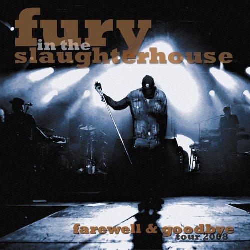 Fury in the Slaughterhouse - Farewell & Goodbye-Tour 2008 - Zortam Music