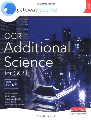 Gateway Science: OCR Additional Science for GCSE: Additional Higher Student Book (Edexcel Gcse Mathematics S.)
