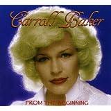 FROM THE BEGINNINGby Carroll Baker