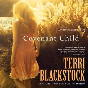 Covenant Child   [Terri Blackstock]