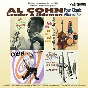 Four Classic Albums Plus (Cohn On the Saxophone / Mr Rhythm / The Jazz Workshop / A Mellow Bit of Rhythm) [Remastered]