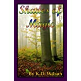 Shades of Magic ~ K.D. Wilson