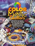 img - for Color Magic for Quilters: Absolutely the Easiest, Most Successful Method for Choosing Colors and Fabrics to Create Quilts You'll Love (Rodale Quilt Book) by Ann Seely (1997-09-03) book / textbook / text book