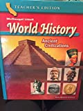 img - for McDougal Littell World History California: Core Text Grade 6 Ancient Civilizations 2006 book / textbook / text book
