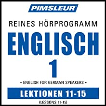 ESL German Phase 1, Unit 11-15: Learn to Speak and Understand English as a Second Language with Pimsleur Language Programs  von Pimsleur