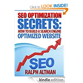 SEO Optimization Secrets: How to Build a Search Engine Optimized Website