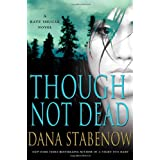 Though Not Dead: A Kate Shugak Novelby Dana Stabenow