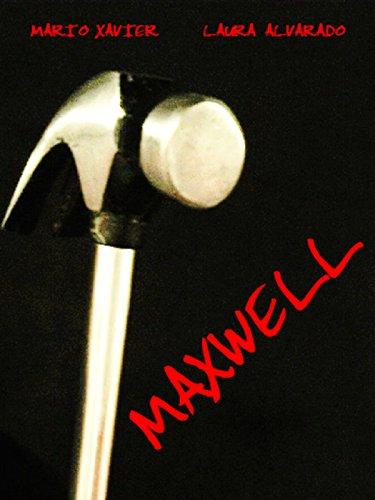 Maxwell (2008) Full Movie Internet Cut