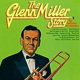 echange, troc Glenn Miller - The Glenn Miller Story Vol. 3