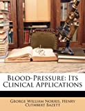 img - for Blood-Pressure: Its Clinical Applications book / textbook / text book