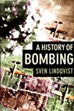 A History of Bombing (1565846257) by Sven Lindqvist