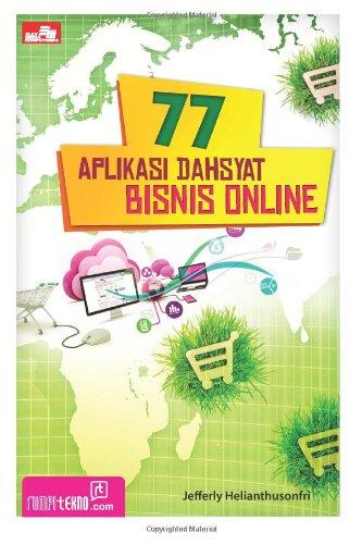 77 Aplikasi Dahsyat Bisnis Online (Indonesian Edition)