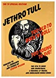 Too Old To Rock 'n' Roll:Too Young To Die!