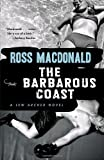 The Barbarous Coast (Vintage Crime/Black Lizard) (0307279030) by Macdonald, Ross