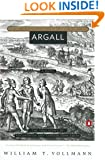 Argall (Seven Dreams: A Book of North American Landscapes)