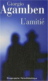 Citation Nietzsche Amitié : L amitié giorgio agamben babelio