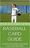 Baseball Card Guide: America's #1 Guide to Baseball Cards and Collectibles
