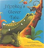 img - for Monkey's Clever Tale (Traditional Tale with a Twist) book / textbook / text book