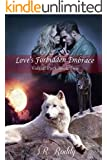 Love's Forbidden Embrace (Volkoff Pack Book 2)