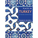 Places in Turkey: A Pocket Grand Tour