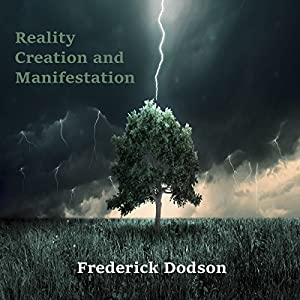Reality Creation and Manifestation Audiobook