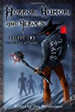 img - for Horror, Humor, and Heroes Volume 2: New Faces of Fantasy book / textbook / text book