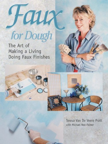 Faux for Dough: The Art of Making a Living Doing Faux Finishes (Van Dough compare prices)