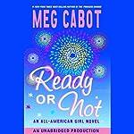 Ready or Not: An All-American Girl Novel | Meg Cabot