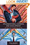 Organizational Learning and Developme...
