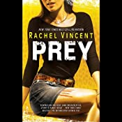 Prey: Shifters, Book 4 | Rachel Vincent
